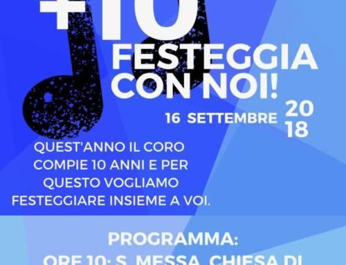 """16 Settembre 2018 – Festa del Decennale del Coro """"La Fonte"""" di Cognento"""